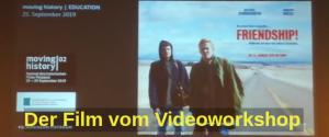 Der Film vom Videoworkshop